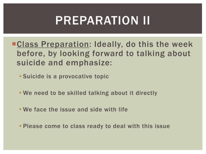 Preparation II
