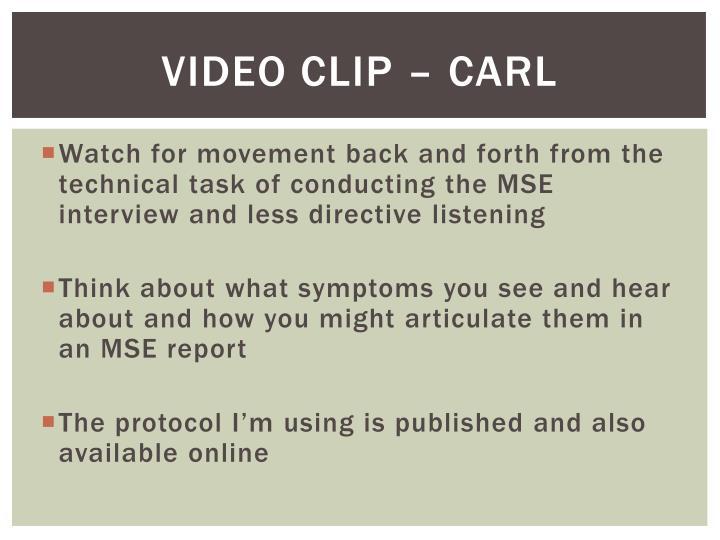 Video Clip – Carl