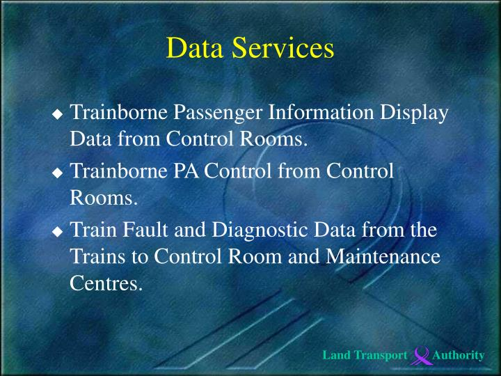 Trainborne Passenger Information Display Data from Control Rooms.