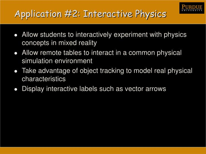 Application #2: Interactive Physics