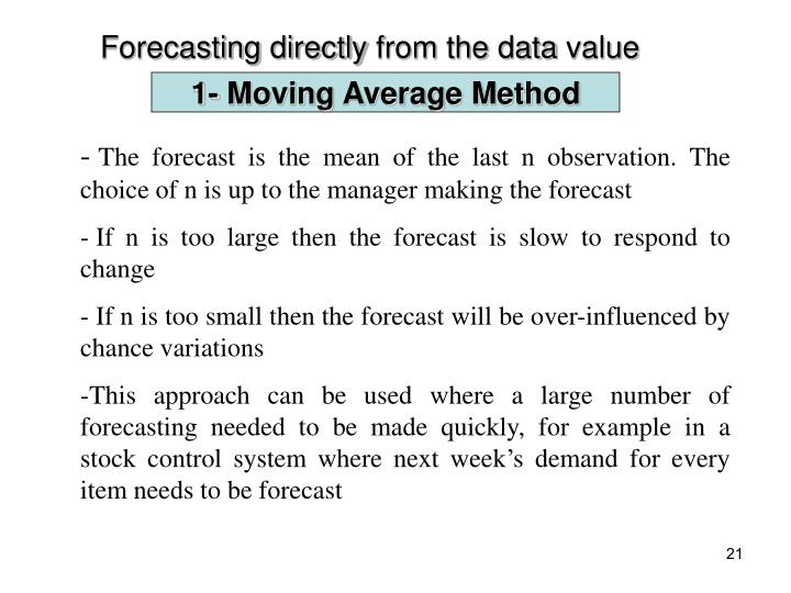Forecasting directly from the data value