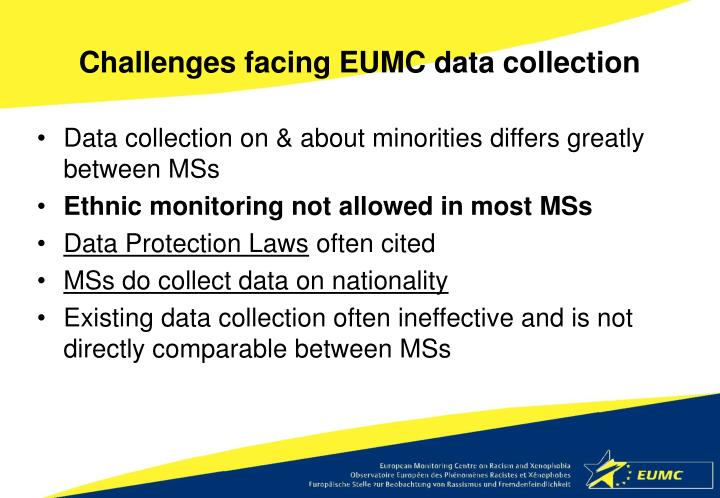 Challenges facing EUMC data collection