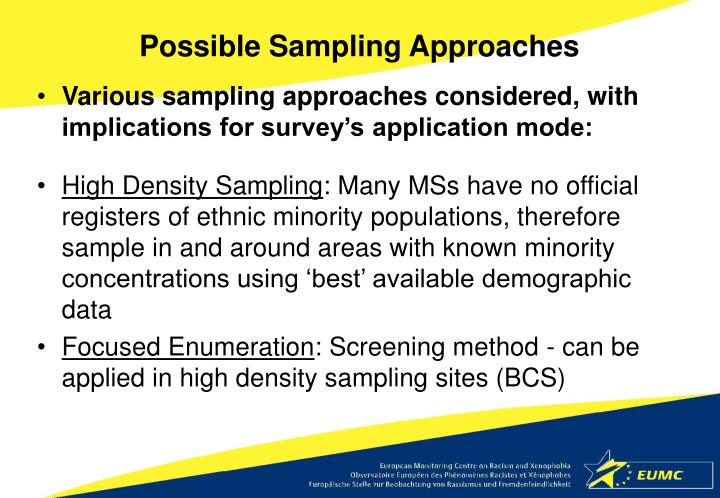 Possible Sampling Approaches