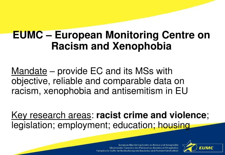 EUMC – European Monitoring Centre on Racism and Xenophobia