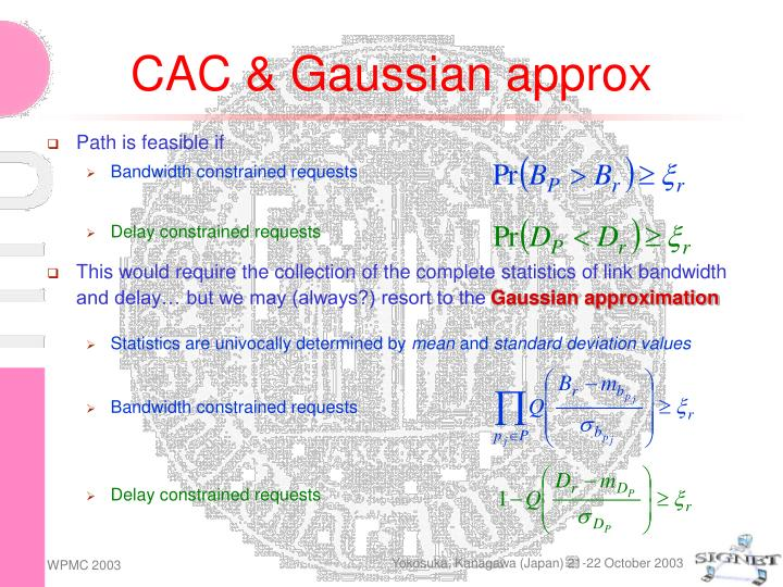 CAC & Gaussian approx