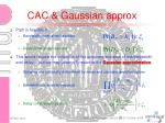 cac gaussian approx