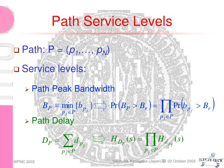 Path Service Levels