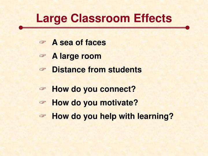 Large Classroom Effects