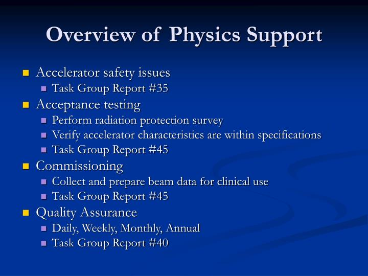 Overview of Physics Support