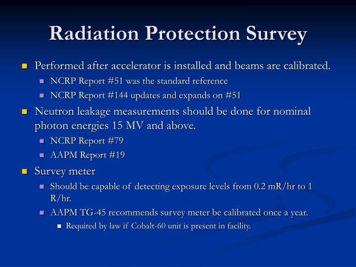 Radiation Protection Survey