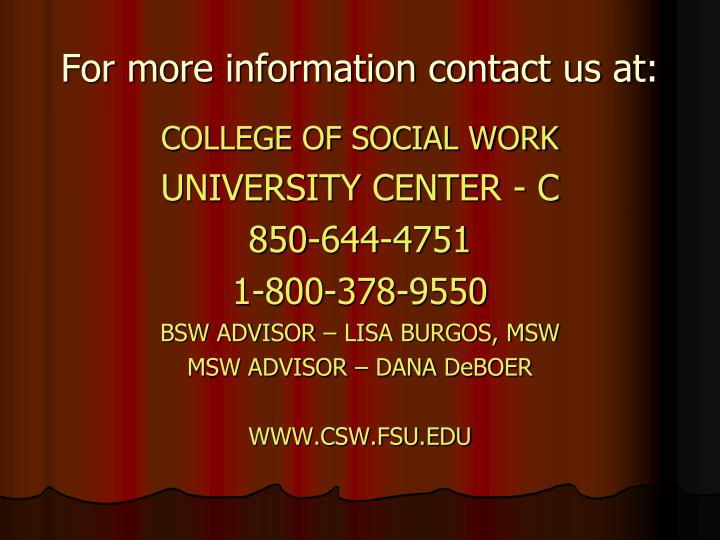For more information contact us at: