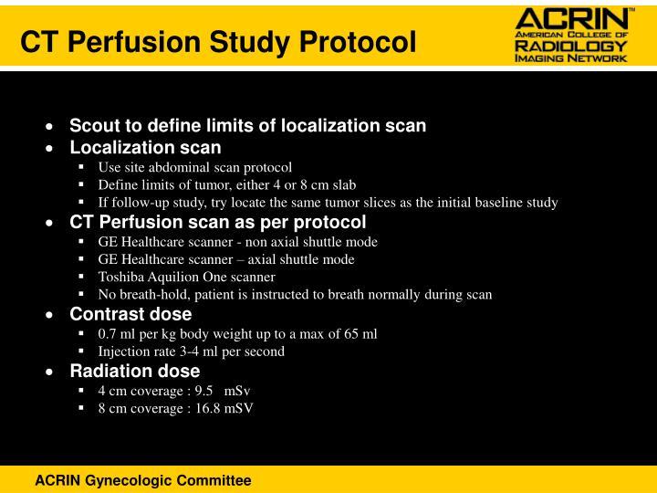 CT Perfusion Study Protocol