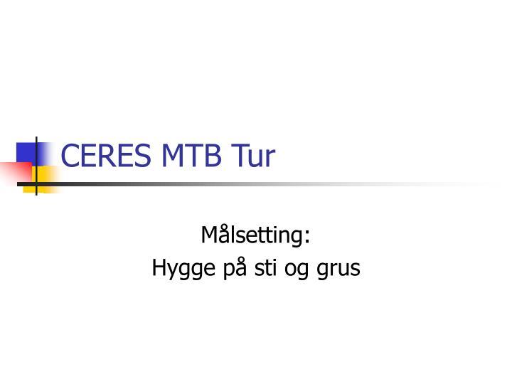 CERES MTB Tur