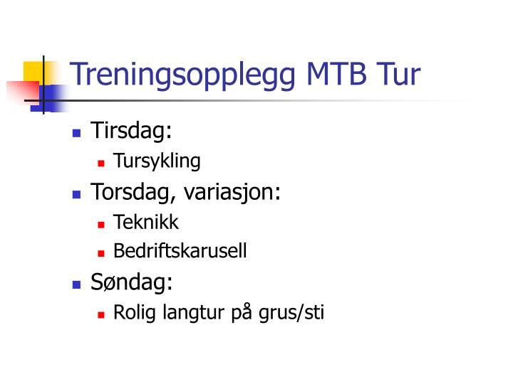 Treningsopplegg MTB Tur
