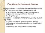 continued disorders diseases