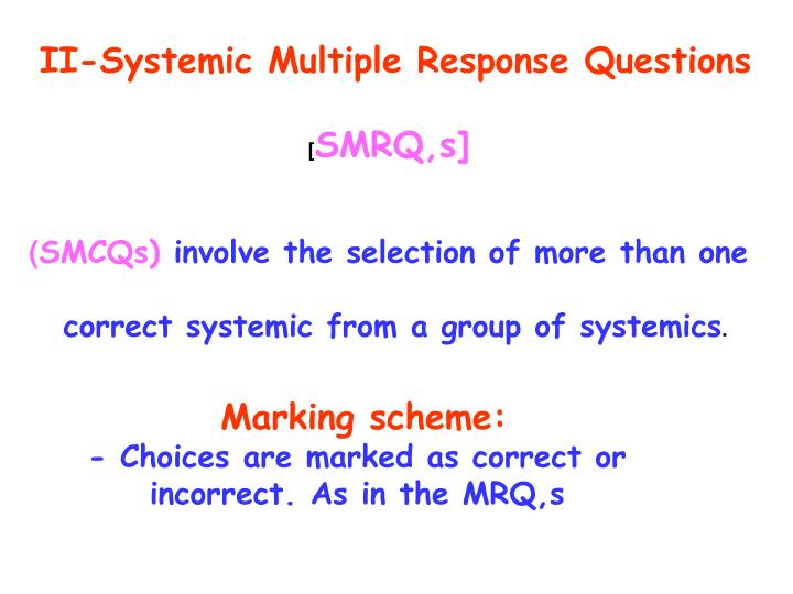 II-Systemic Multiple Response Questions