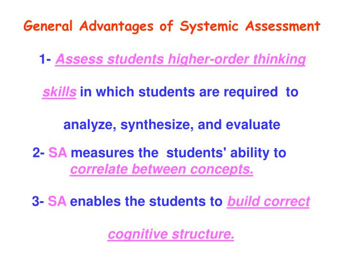 General Advantages of Systemic Assessment