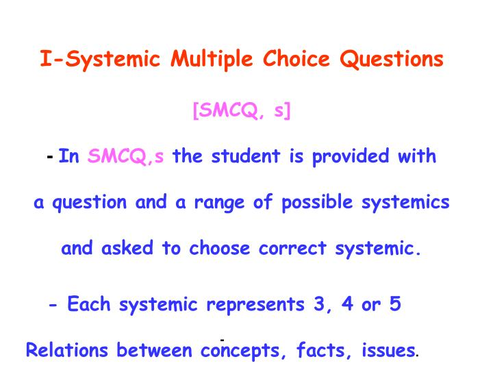 I-Systemic Multiple Choice Questions