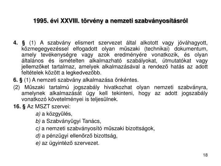 1995. évi XXVIII. törvény a nemzeti szabványosításról