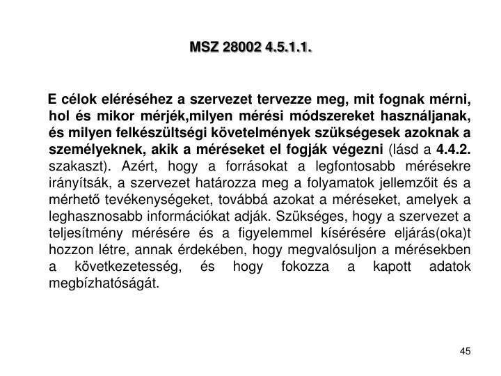 MSZ 28002 4.5.1.1.