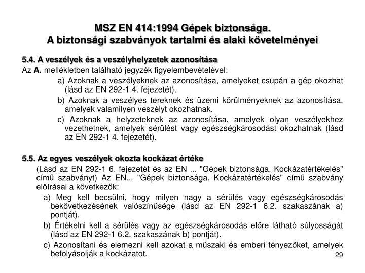 MSZ EN 414:1994 Gépek biztonsága.