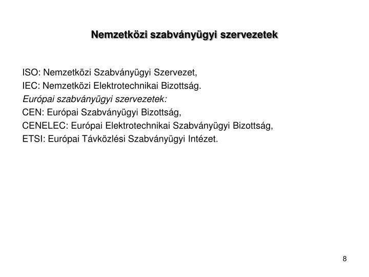 Nemzetközi szabványügyi szervezetek