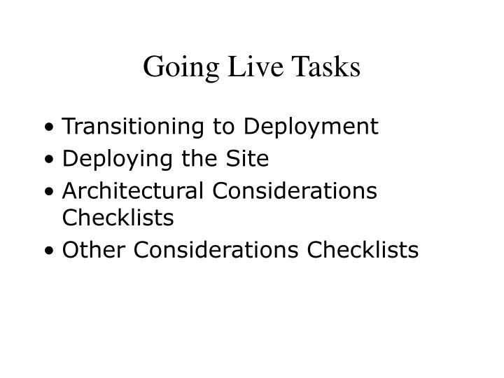 Going Live Tasks
