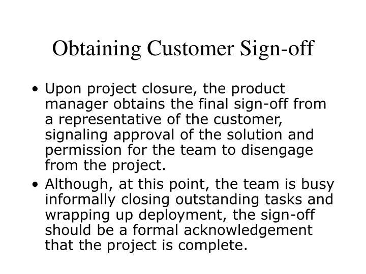 Obtaining Customer Sign-off