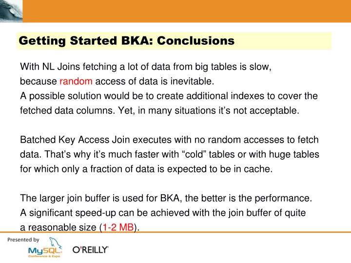 Getting Started BKA: Conclusions