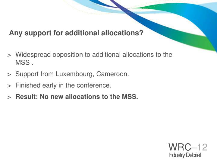 Any support for additional allocations?