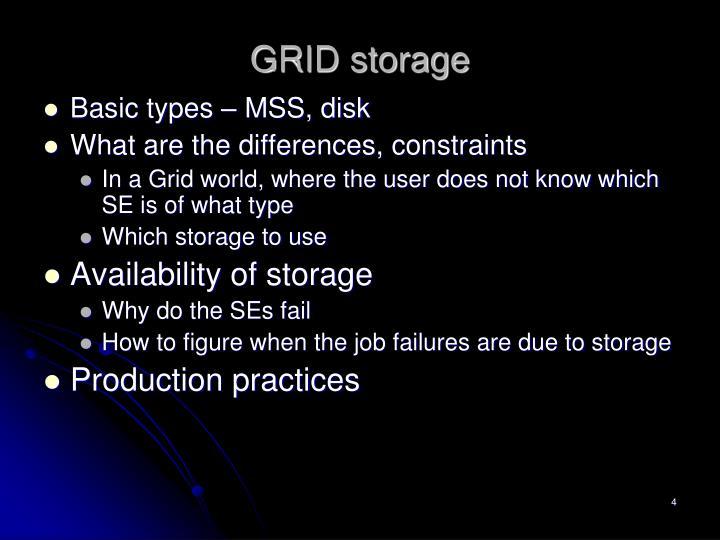 GRID storage