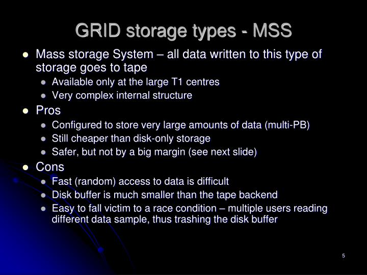 GRID storage types - MSS