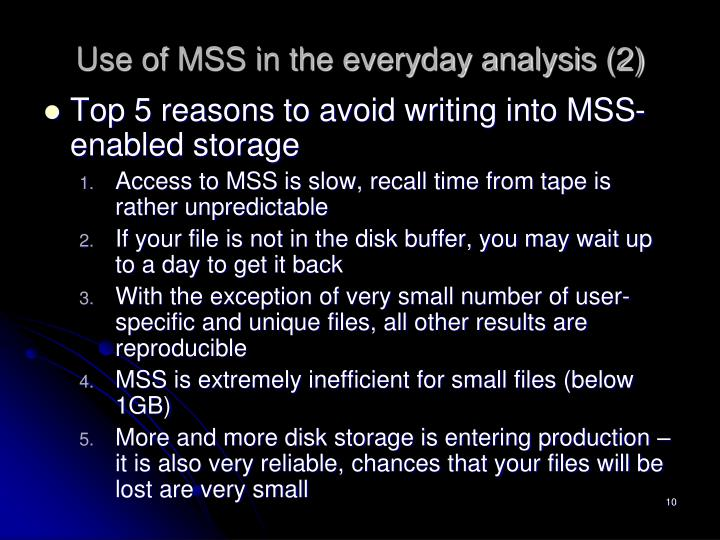 Use of MSS in the everyday analysis (2)