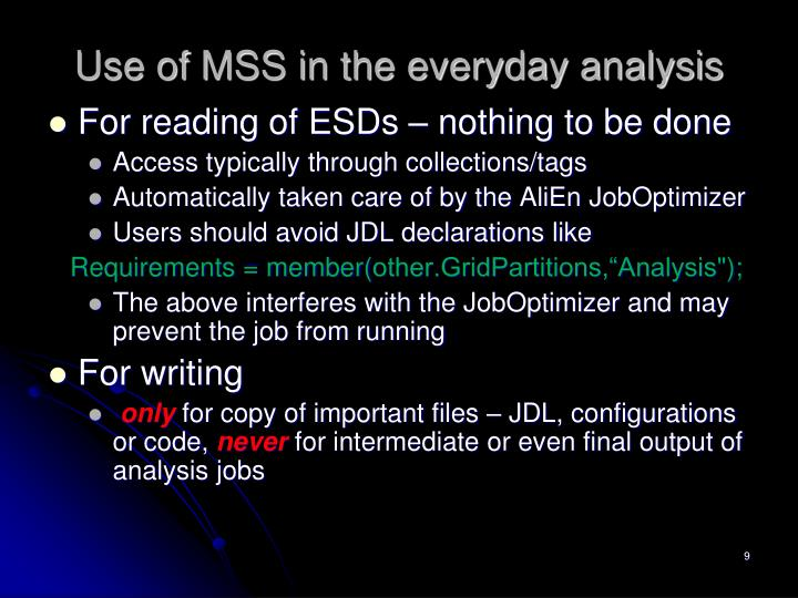Use of MSS in the everyday analysis