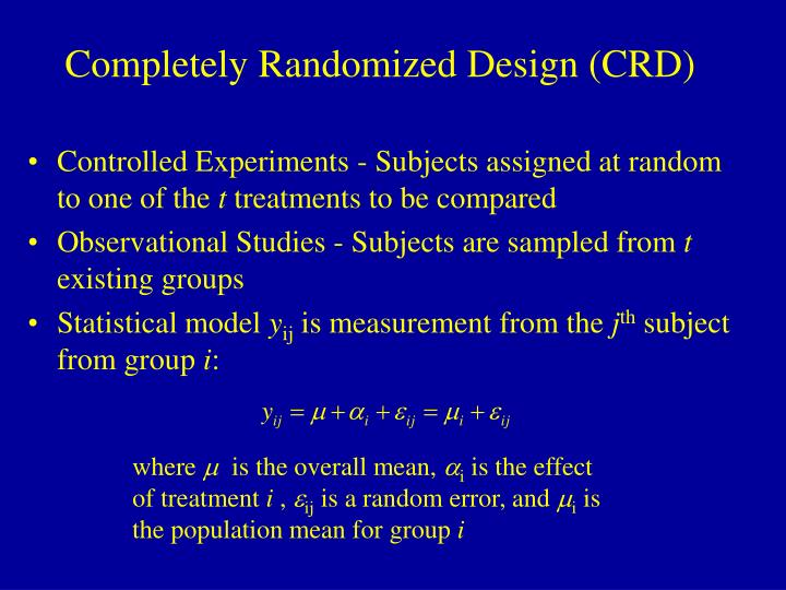 Completely Randomized Design (CRD)