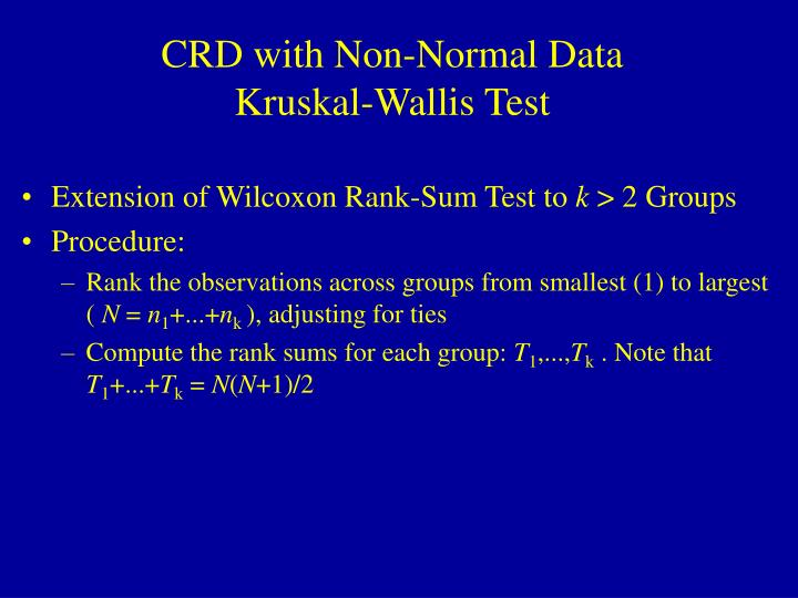 CRD with Non-Normal Data