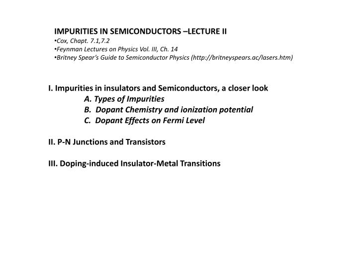 IMPURITIES IN SEMICONDUCTORS –LECTURE II
