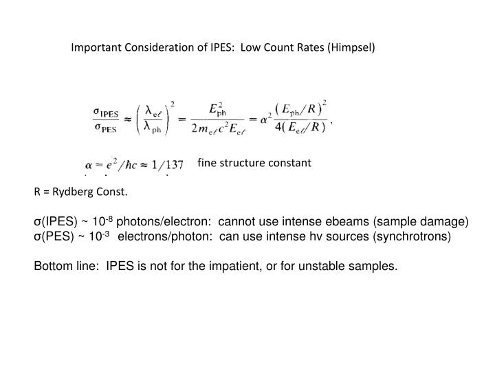 Important Consideration of IPES:  Low Count Rates (Himpsel)