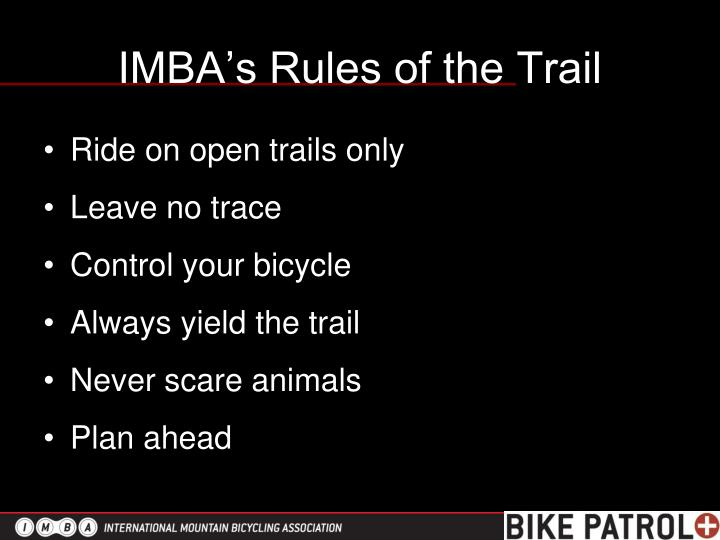 IMBA's Rules of the Trail