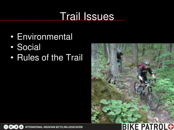 Trail Issues