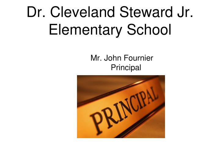 Dr. Cleveland Steward Jr.