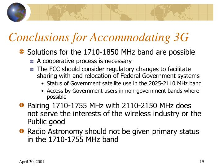 Conclusions for Accommodating 3G