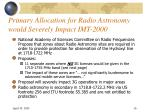 primary allocation for radio astronomy would severely impact imt 2000
