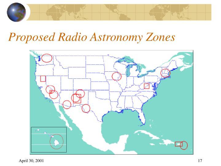 Proposed Radio Astronomy Zones