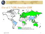 use of 1 7 ghz band for gsm