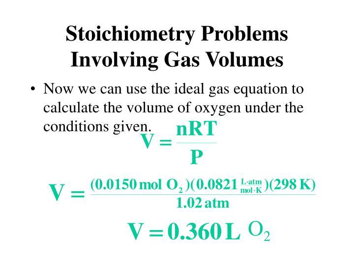 Stoichiometry Problems Involving Gas Volumes