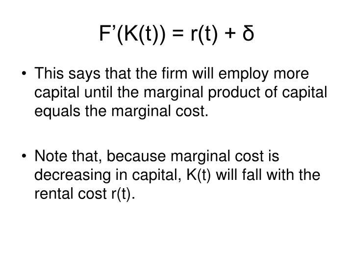 F'(K(t)) = r(t) +