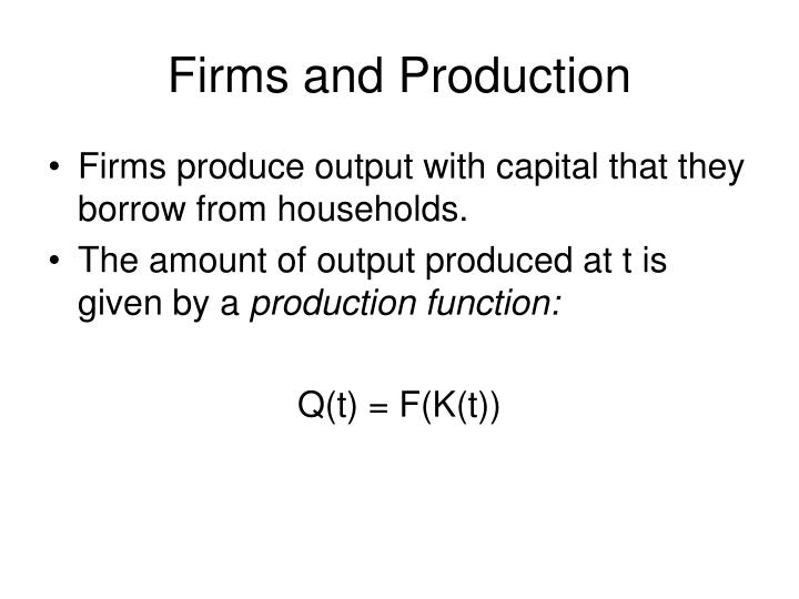 Firms and Production