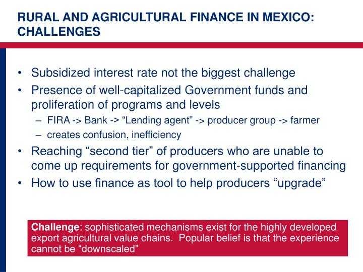 RURAL AND AGRICULTURAL FINANCE IN MEXICO: CHALLENGES