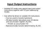 input output instructions